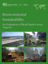 Environmental Sustainability (eBook): An Evaluation of World Bank Group Support